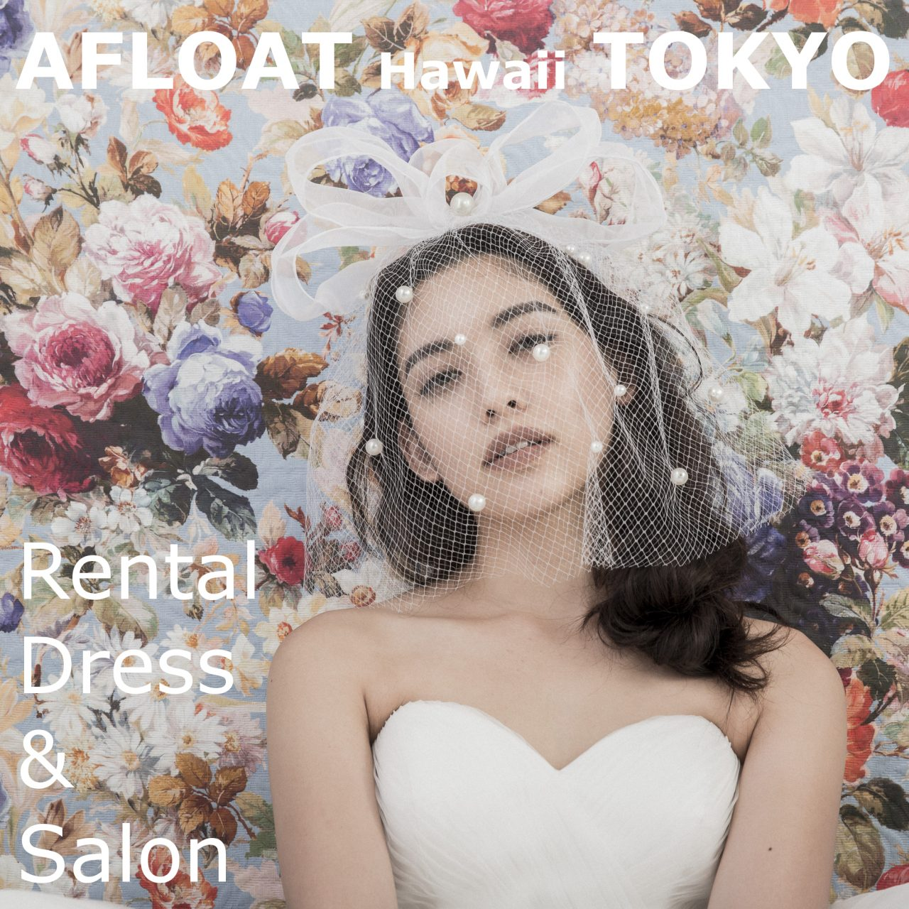 AFLOAT Hawaii TOKYO Rental Dress & Salon